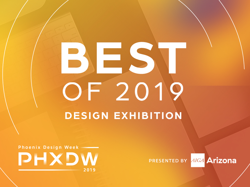 PHXDW Best of 2019 Exhibition – Call for Entries | AIGA Arizona